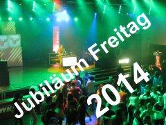 2014 Jubiläum Freitag